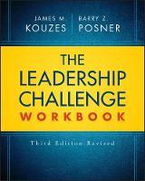 The Leadership Challenge Workbook - J-B Leadership Challenge: Kouzes/Posner (Paperback)