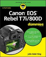 Canon EOS Rebel T7i/800D For Dummies (Paperback)