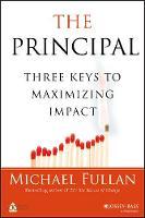 The Principal: Three Keys to Maximizing Impact (Paperback)