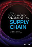 The Cloud-Based Demand-Driven Supply Chain - Wiley and SAS Business Series (Hardback)