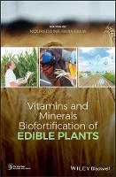 Vitamins and Minerals Bio-fortification of Edible Plants (Hardback)