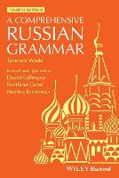 A Comprehensive Russian Grammar - Blackwell Reference Grammars (Paperback)