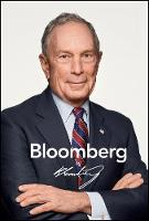 Bloomberg by Bloomberg, Revised and Updated (Hardback)