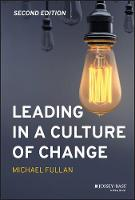 Leading in a Culture of Change (Hardback)