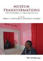 Museum Transformations: Decolonization and Democratization (Paperback)