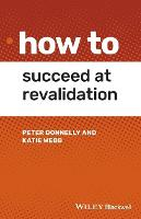 How to Succeed at Revalidation - How To (Paperback)
