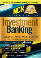Investment Banking: Valuation, LBOs, M&A, and IPOs (Includes Valuation Models + Online Course) - Wiley Finance (Hardback)