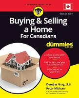 Buying and Selling a Home For Canadians For Dummies (Paperback)