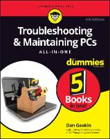 Troubleshooting & Maintaining PCs All-in-One For Dummies (Paperback)