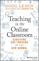 Teaching in the Online Classroom