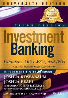 Investment Banking: Valuation, LBOs, M&A, and IPOs, University Edition - Wiley Finance (Paperback)