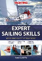 Expert Sailing Skills: No Nonsense Advice That Really Works (Hardback)