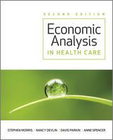 Economic Analysis in Healthcare (Paperback)