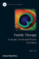 Family Therapy: Concepts, Process and Practice - Wiley Series in Clinical Psychology (Paperback)