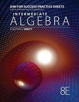 AIM for Success Practice Sheets for Aufmann/Lockwood's Intermediate Algebra with Applications, 8th
