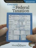 Concepts in Federal Taxation 2013, Professional Edition (with H&R Block @ Home CD-ROM)