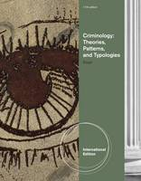 Criminology: Theories, Patterns, and Typologies (Paperback)