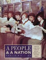 A People and a Nation: A History of the United States (Hardback)