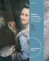Western Civilization: Ideas, Politics, and Society, International Edition (Paperback)