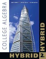 College Algebra, Hybrid (with WebAssign with eBook LOE Printed Access Card for Single-Term Math and Science)