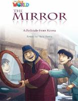 Our World Readers: The Mirror: American English