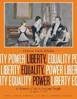 Liberty, Equality, Power: A History of the American People, Volume I: To 1877, Concise Edition (Paperback)