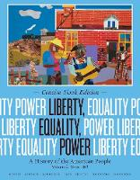 Liberty, Equality, Power: A History of the American People, Volume II: Since 1863, Concise Edition (Paperback)