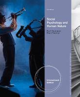 Social Psychology and Human Nature, Comprehensive International Edition (Paperback)