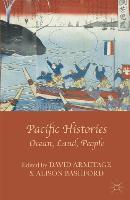 Pacific Histories: Ocean, Land, People (Paperback)
