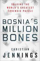 Bosnia's Million Bones