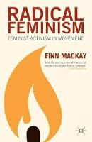 Radical Feminism: Feminist Activism in Movement (Paperback)