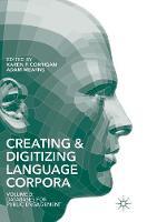 Creating and Digitizing Language Corpora: Volume 3: Databases for Public Engagement (Hardback)