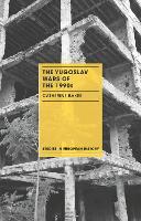 The Yugoslav Wars of the 1990s - Studies in European History (Paperback)
