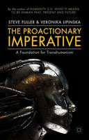 The Proactionary Imperative