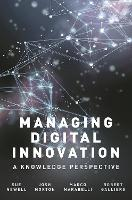 Managing Digital Innovation: A Knowledge Perspective (Paperback)
