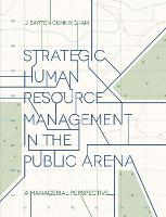 Strategic Human Resource Management in the Public Arena: A Managerial Perspective (Paperback)