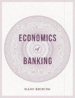 Economics of Banking (Paperback)