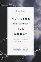 Nursing the Acutely Ill Adult