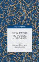 New Paths to Public Histories (Hardback)