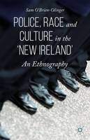 Police, Race and Culture in the 'new Ireland'