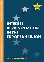 Interest Representation in the European Union - The European Union Series (Paperback)