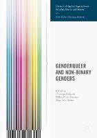 Genderqueer and Non-Binary Genders - Critical and Applied Approaches in Sexuality, Gender and Identity (Paperback)