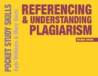 Referencing and Understanding Plagiarism - Pocket Study Skills (Paperback)