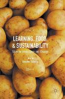 Learning, Food, and Sustainability: Sites for Resistance and Change (Hardback)