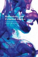 Reflexivity and Criminal Justice: Intersections of Policy, Practice and Research (Hardback)