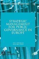 Strategic Management for Public Governance in Europe - Governance and Public Management (Hardback)