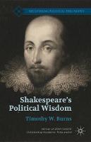 Shakespeare's Political Wisdom