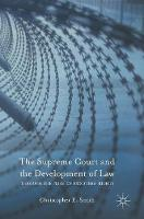 The Supreme Court and the Development of Law: Through the Prism of Prisoners' Rights (Hardback)