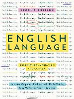 English Language: Description, Variation and Context (Paperback)