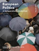 European Politics: A Comparative Introduction - Comparative Government and Politics (Paperback)